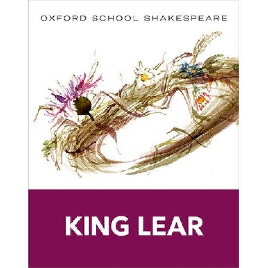 King Lear: Oxford School Shakespeare